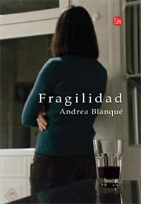 Fragilidad-Andrea-Blanque